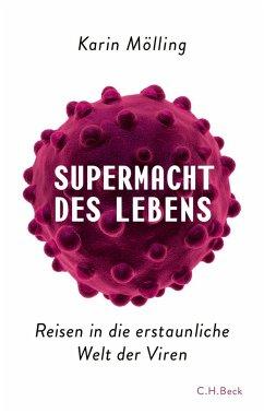 Supermacht des Lebens (eBook, ePUB) - Mölling, Karin