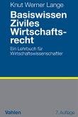 Basiswissen Ziviles Wirtschaftsrecht (eBook, PDF)