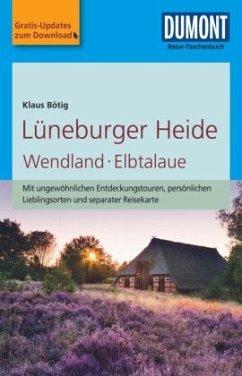 DuMont Reise-Taschenbuch Reiseführer Lüneburger Heide, Wendland, Elbtalaue - Bötig, Klaus