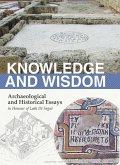 Knowledge and Wisdom: Archaeological and Historical Essays in Honour of Leah Di Segni