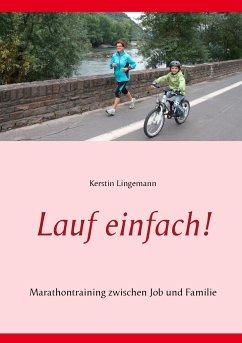 Lauf einfach! - Lingemann, Kerstin