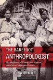 The Barefoot Anthropologist: The Highlands of Champa and Vietnam in the Words of Jacques Dournes