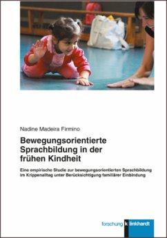 Bewegungsorientierte Sprachbildung in der frühe...