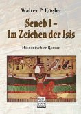 Seneb I - Im Zeichen der Isis