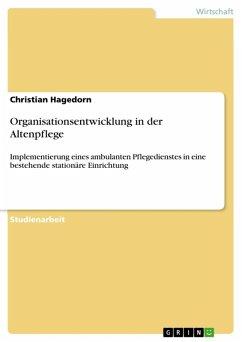 Organisationsentwicklung in der Altenpflege (eBook, ePUB)