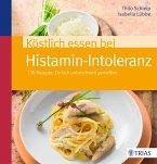 Köstlich essen bei Histamin-Intoleranz (eBook, PDF)