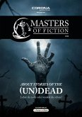 About Stories of the (Un)Dead / Masters of Fiction Bd.2 (eBook, ePUB)