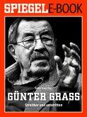 Günter Grass - Streitbar und umstritten (eBook, ePUB)