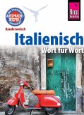 Reise Know-How Kauderwelsch Italienisch - Wort für Wort: Kauderwelsch-Sprachführer Band 22 (eBook, ePUB)