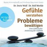 Gefühle verstehen, Probleme bewältigen - Eine Gebrauchsanleitung für Gefühle (MP3-Download)