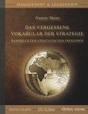 Das Vergessene Vokabular der Strategie (eBook, ePUB)