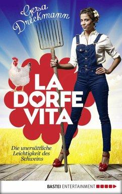 La Dorfe Vita (eBook, ePUB) - Dreckmann, Gesa
