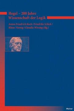 Hegel - 200 Jahre Wissenschaft der Logik (eBook, PDF)