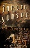 El jardín en Sunset (eBook, ePUB)