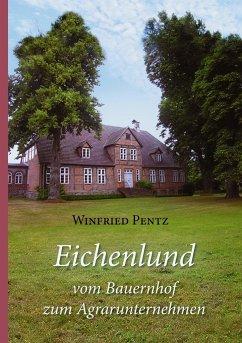 Eichenlund - vom Bauernhof zum Agrarunternehmen