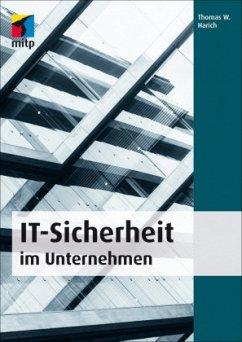 IT-Sicherheit im Unternehmen - Harich, Thomas W.