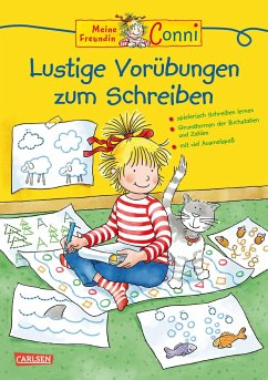 Conni Gelbe Reihe: Lustige Vorübungen zum Schreiben - Sörensen, Hanna