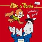 Lacha isch gsund! / Äffle & Pferdle Bd.4