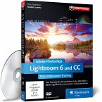 Adobe Photoshop Lightroom 6 Und Cc - Das Umfassend