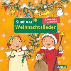 Sing mal (Soundbuch): Weihnachtslieder - Cordes, Miriam