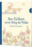 Herr Eichhorn und der König des Waldes