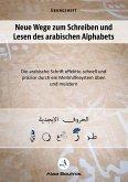 Neue Wege zum Schreiben und Lesen des arabischen Alphabets