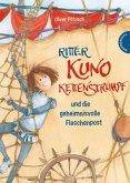 Ritter Kuno Kettenstrumpf und die geheimnisvolle Flaschenpost / Ritter Kuno Kettenstrumpf Bd.2