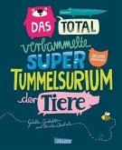 Das total verbammelte super Tummelsurium der Tiere