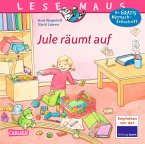 Jule räumt auf / Lesemaus Bd.145