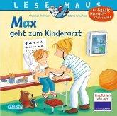Max geht zum Kinderarzt / Lesemaus Bd.17