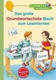 Das große Grundwortschatz-Buch zum Lesenlernen / Lesemaus zum Lesenlernen Sammelbd.26