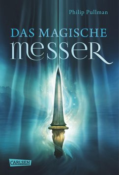 Das Magische Messer / His dark materials Bd.2 - Pullman, Philip