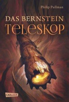 Das Bernstein-Teleskop / His dark materials Bd.3 - Pullman, Philip