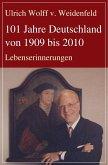 101 Jahre Deutschland von 1909 bis 2010 (eBook, ePUB)