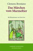 Das Märchen vom Murmeltier (eBook, PDF)
