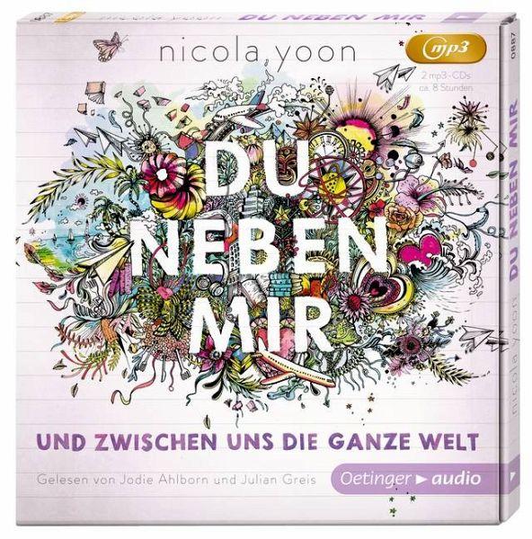 Du neben mir und zwischen uns die ganze Welt, 2 MP3-CDs - Yoon, Nicola
