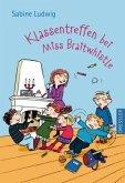Klassentreffen bei Miss Braitwhistle / Miss Braitwhistle Bd.4