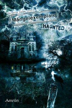 Mängelexemplare: Haunted