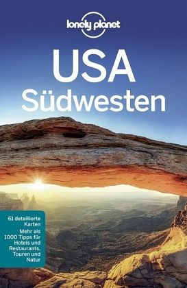 Lonely Planet Reiseführer USA Südwesten - Balfour, Amy C.; McCarthy, Carolyn; Ward, Greg