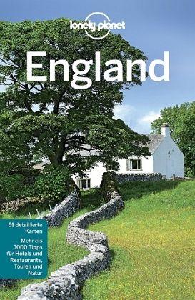 Lonely Planet Reiseführer England - Wilson, Neil; Berry, Oliver; Davenport, Fionn; Duca, Marc Di; Dixon, Belinda; Dragicevich, Peter