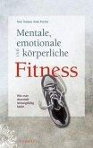 Mentale, emotionale und körperliche Fitness (eBook, PDF)