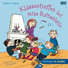 Klassentreffen bei Miss Braitwhistle / Miss Braitwhistle Bd.4 (2 Audio-CDs) - Ludwig, Sabine