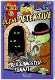 Der Gangster-Tunnel / Olchi-Detektive Bd.20