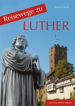 Reisewege zu Luther