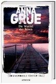Die Wurzel des Bösen / Dan Sommerdahl Bd.5