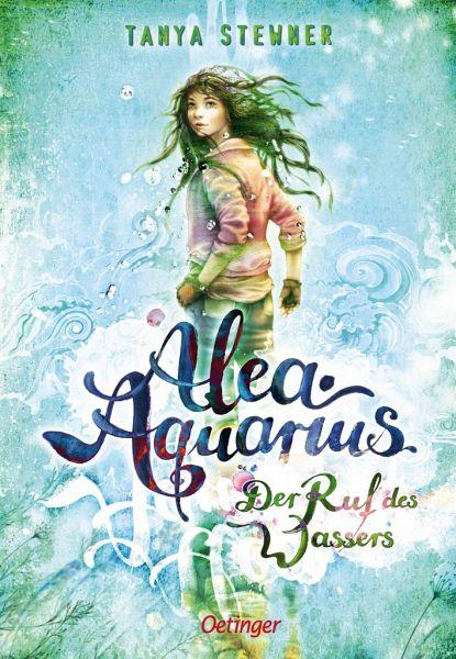 Der Ruf des Wassers / Alea Aquarius Bd.1 - Stewner, Tanya