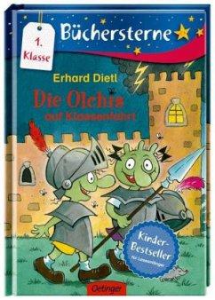 Die Olchis auf Klassenfahrt / Die Olchis Büchersterne 1. Klasse Bd.6 - Dietl, Erhard