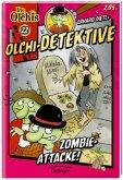 Zombie-Attacke! / Olchi-Detektive Bd.22