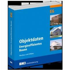 BKI Objektdaten Energieeffizientes Bauen E6