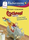 Chaos beim Schulausflug / Coolman und ich Büchersterne Bd.3